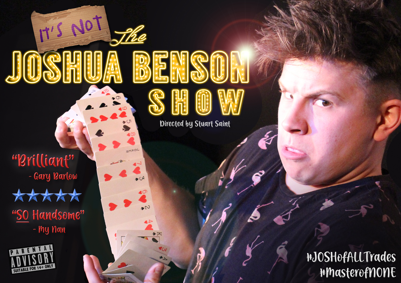 It's NOT the Joshua Benson Show
