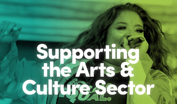 supporting the arts and culture sector
