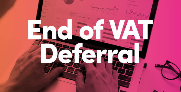 end of VAT deferral