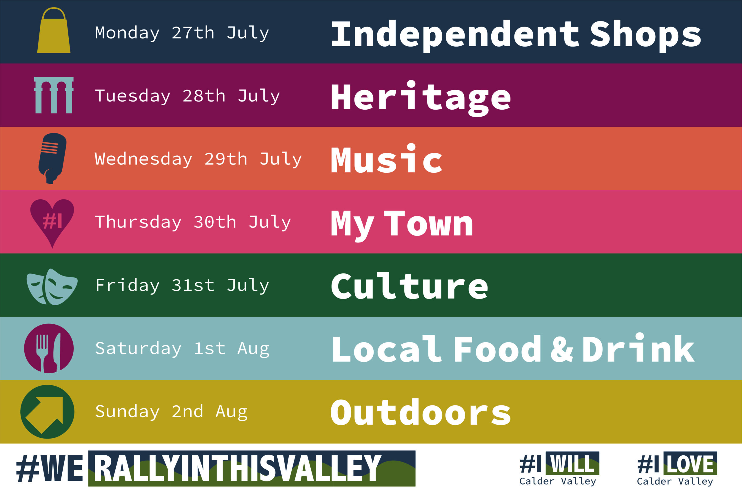 I LOVE & I WILL, Celebrate the Calder Valley 27 July to 2 August
