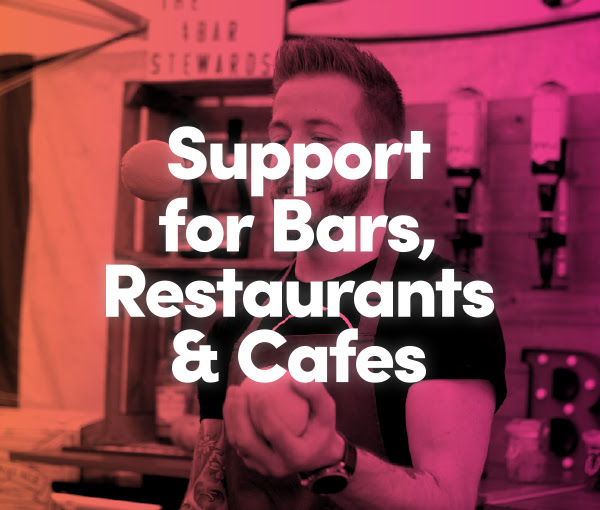 support for bars and restaurants